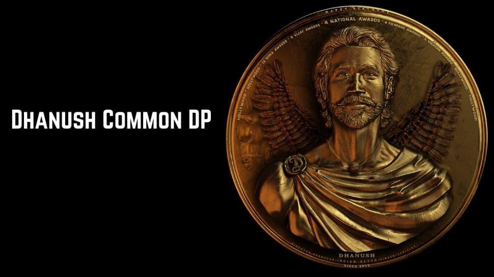 Dhanush Birthday special: வைரலாகும் தனுஷ் பிறந்தநாள் காமன் டிபி