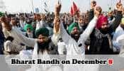 Farmers Protest: விவசாயிகள் போராட்டம் திட்டமிட்டபடி டிசம்பர் 8 ஆம் தேதி Bharat Bandh