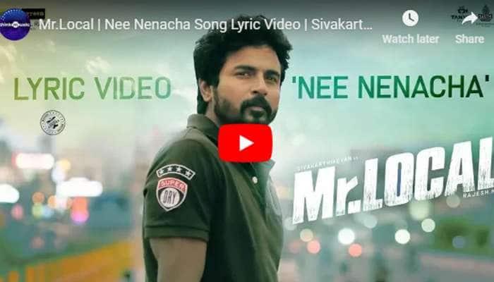 Mr Local படத்தின் Nee Nenacha பாடல் லிரிக் வீடியோ வெளியீடு